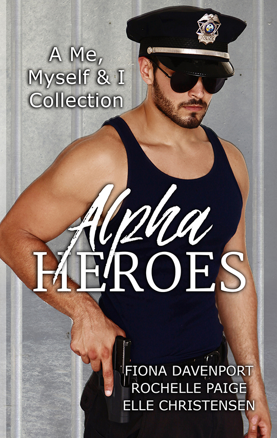 Alpha Heroes by Fiona Davenport, Rochelle Paige, Elle Christensen, Romance novel, CJC Photography book cover photographer