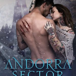 Andorra Sector by Lexi C. Foss, Lexi C. Foss best selling author, CJC Photography book cover photographer