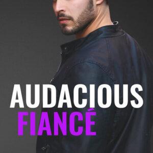 Audacious Fiance by Liz Lovelock, Liz Lovelock romance author, Dan Rengering model
