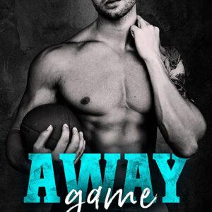 Away Game by Harlow Layne, Harlow Layne author, Eric Guilmette model