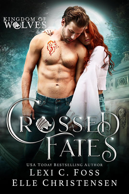 Crossed Fates by Lexi C. Foss and Elle Christensen, Lexi C. Foss author, Elle Christensen author