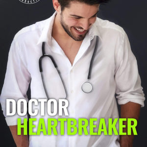 Doctor Heartbreaker by Kathryn Hearst , Kathryn Hearst romance author, Daniel Rengering model