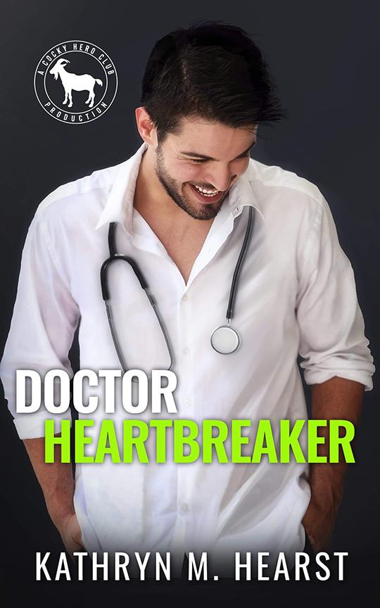 Doctor Heartbreaker by Kathryn Hearst , Kathryn Hearst romance author, Daniel Rengering model