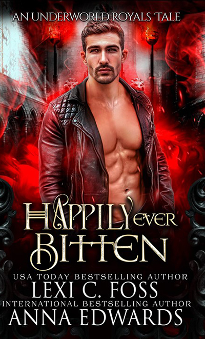 Happily Ever Bitten by Lexi C. Foss and Anna Edwards, Lexi C. Foss best selling author, Anna Edwards best selling author, Dominic Calvani model