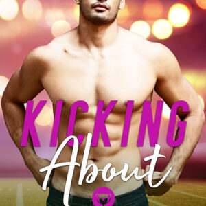 Kicking About by Crystal Perkins , Crystal Perkins romance author, CJC Photography book cover photographer