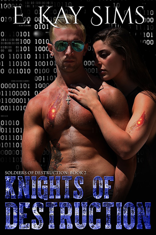 Knights of Destruction by E. Kay Sims