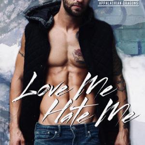 Love Me Hate Me by April Lynn Baker , Blake Sevani model