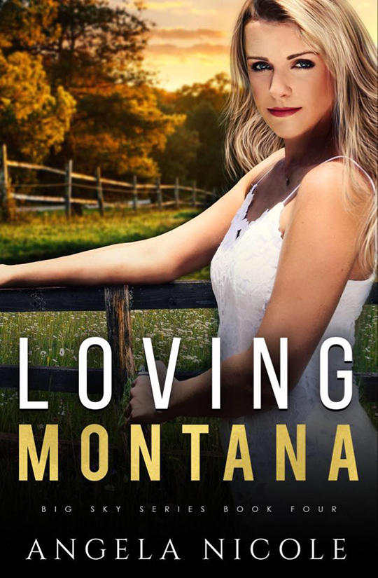 Loving Montana by Angela Nicole, Angela Nicole romance author