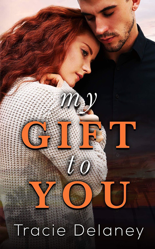 My Gift To You by Tracie Delaney, Tracie Delaney author, CJC Photography, Florida photographer, book cover photographer, romance book cover photographer