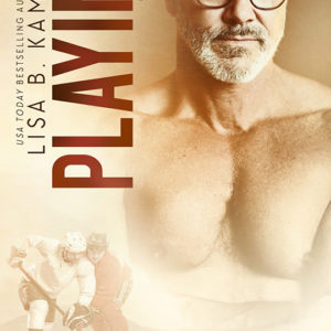 Playing It Cool by Lisa B. Kamps, Lisa B. Kamps author, Tom Ernsting model
