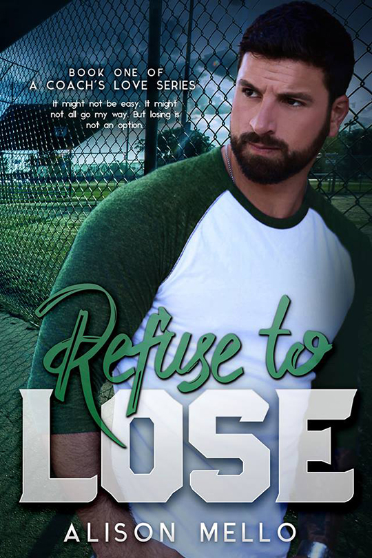 Refuse To Lose by Alison Mello, Alison Mello author, BT Urruela model, CJC Photography
