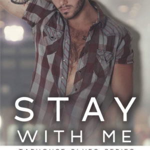 Stay With Me by Heather Lyn, Heather Lyn author, Gus Caleb Smyrnios model
