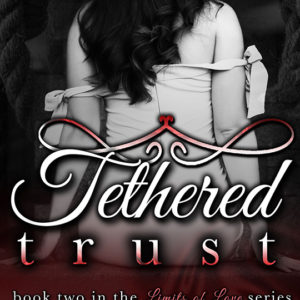 Tethered Trust by Jade Royal, Jade Royal author, CJC Photography, Florida photographer, book cover photographer, romance book cover photographer