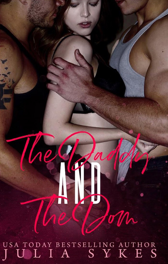The Daddy and the Dom by Julia Sykes, Julia Sykes best selling autor, Gus Caleb Smyrnios model, Jeremiah Buoni model, Lauren Summer model, CJC Photography, Florida photographer, book cover photographer, romance book cover photographer
