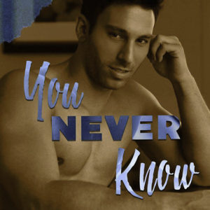 """You Never Know"" by Catherine Scott, romance novelist, Jacob Hunter model, CJC Photography, Boston photographer, book cover photographer, romance book cover photographer"