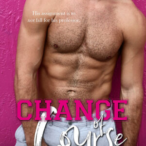 Change of Course by Sierra Hill, Sierra Hill romance author