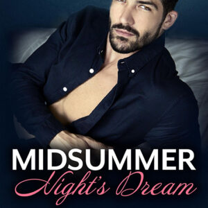 MidSummer Nights Dream by Anya Summers, Anya Summers romance author, Dominic Calvani model, CJC Photography book cover photographer