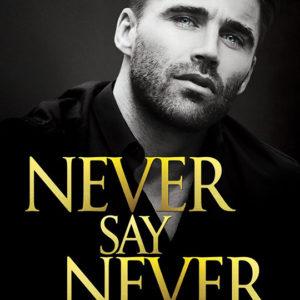 Never Say Never by Felice Stevens, Felice Stevens romance author, Ashley Gibson model
