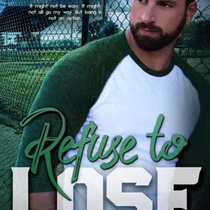 Refuse To Lose by Alison Mello, Alison Mello author, BT Urruela model, CJC Photography