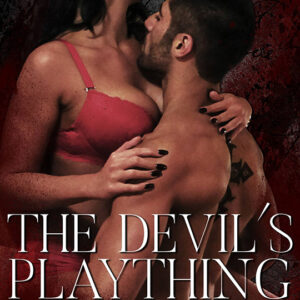 The Devils Plaything by Dani Rene, Dani Rene author, Assad Lawrence Hadi Shalhoub model