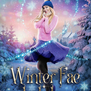 Winter Fae Holiday by Lexi C. Foss & J.R. Thorn